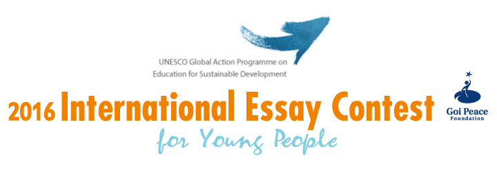 2016 INTERNATIONAL ESSAY CONTEST FOR YOUNG PEOPLE